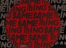 TNT Kenya – Same Thing ft. Tellaman mp3 download free
