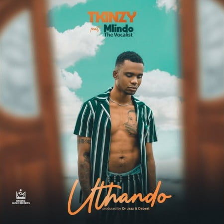 Tkinzy - Uthando ft. Mlindo The Vocalist mp3 download free