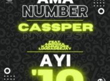Cassper Nyovest – Ama Number Ayi 10 ft. Abidoza, Kammu Dee & LuuDadeejay mp3 download free