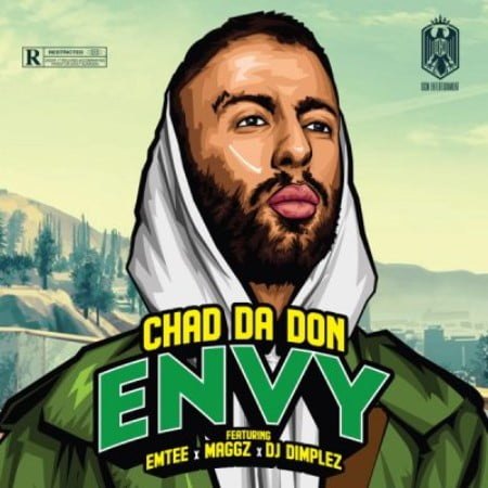 Chad Da Don – Envy ft. Emtee, Maggz & DJ Dimplez mp3 download free