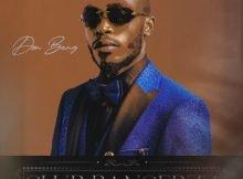Don Bang - Club Bangerzz Album zip mp3 download free 2021