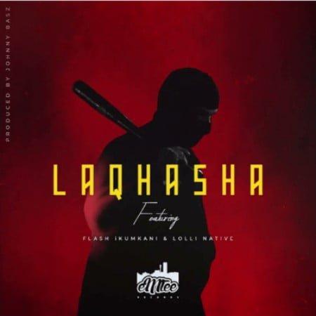 Emtee - Laqhasha Ft. Flash Ikumkani & Lolli Native mp3 download free