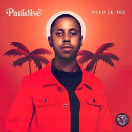 Felo Le Tee – Nje Nje ft. Mr JazziQ, Reece Madlisa, Zuma, Mpura, DJ Maphorisa & Kabza De Small mp3 download free