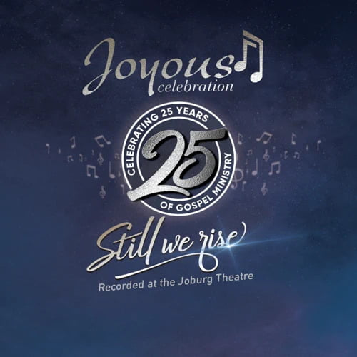 Joyous Celebration 25 – Still We Rise Album: Live At The Joburg Theatre (Live) zip mp3 download free 2021