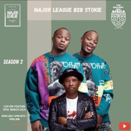 Major League & DJ Stokie – Amapiano Live Balcony Mix B2B (S2 EP9) mp3 download free