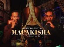 MasterPiece YVK – Mapakisha ft. Seekay & Tyler ICU mp3 download free