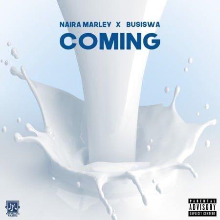 Naira Marley & Busiswa – Coming mp3 download free