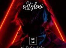 Nelz – eStyleni ft. Nadia Nakai mp3 download free