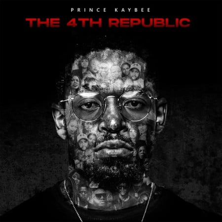 Prince Kaybee - The 4th Republic Album zip mp3 download free 2021 datafilehost zippershare