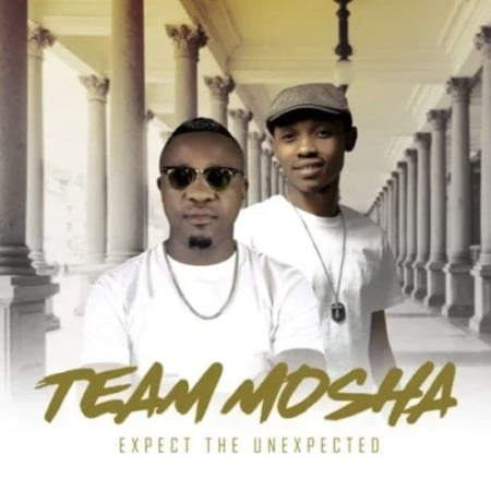 Team Mosha – Expect The Unexpected Album zip mp3 download free 2021