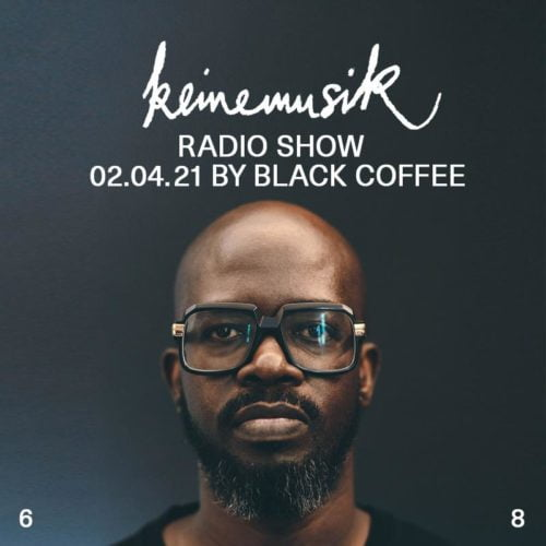 Black Coffee – Keinemusik Radio Show Mix (02.04.2021) mp3 download free