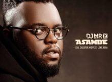 DJ Mr X – Asambe ft. K.O, Cassper Nyovest, Loki, Roiii mp3 download free