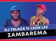 Dj Tblack - Zambarema ft. Leon Lee mp3 download free