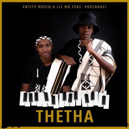 Entity MusiQ & Lil Mo - Thetha ft. Phelokazi mp3 download free