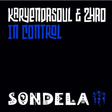 Karyendasoul - In Control (Extended Mix) Ft. Zhao mp3 download free