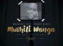 Makhadzi – Muvhili Wanga (Tribute To Lufuno) ft. Prince Benza mp3 download free