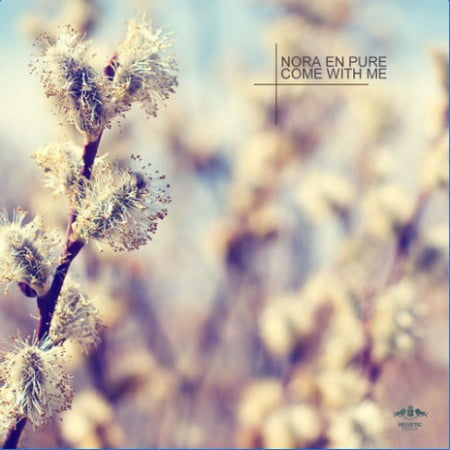 Nora En Pure - Come With Me (Original Mix) mp3 download free