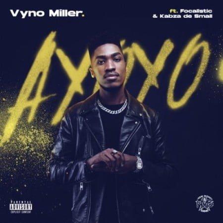 Vyno Miller – Ayoyo ft. Focalistic & Kabza De Small mp3 download free