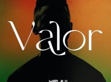 Wadlalu Drega - Valor EP zip mp3 download free 2021 album