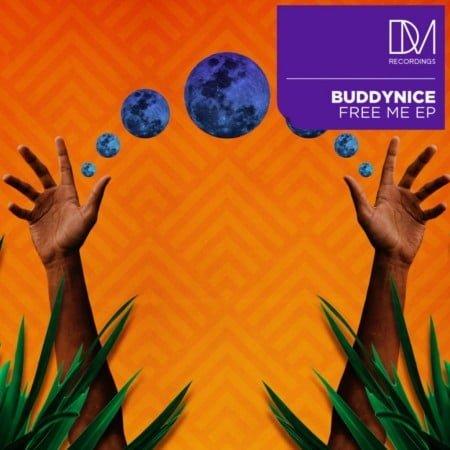Buddynice – Free Me EP zip mp3 download free 2021 album
