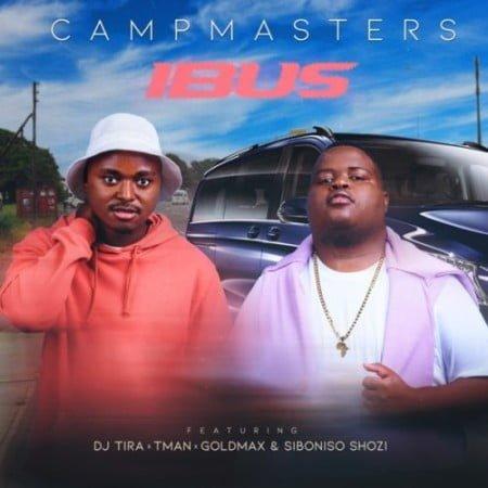 CampMasters – iBus ft. T-Man, DJ Tira, Goldmax & Siboniso Shozi mp3 download free