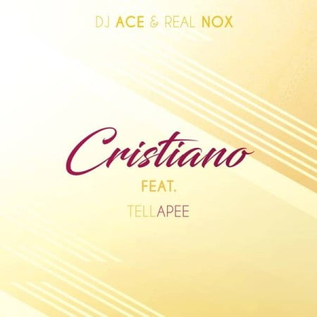 DJ Ace & Real Nox – Cristiano ft. TellaPee mp3 download free