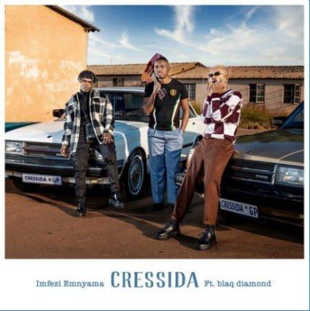 Imfezi Emnyama – Cressida ft. Blaq Diamond mp3 download free