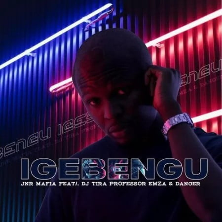 Jnr Mafia - Igebengu ft. DJ Tira, Professor, Emza & Danger mp3 download free
