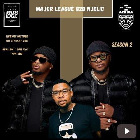 Major League & Njelic – Amapiano Live Balcony Mix Africa B2B (S2 EP 15) mp3 download free