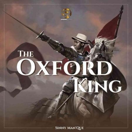 Sinny Man'Que – The Oxford King Album zip mp3 download free 2021