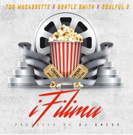 TDK Macassette, Bontle Smith & Soulful G – iFilimu mp3 download free