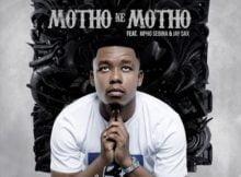 Abidoza – Motho Ke Motho Ka Batho ft. Mpho Sebina & Jay Sax mp3 download free