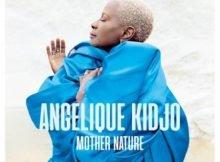 Angelique Kidjo – Mother Nature Album zip mp3 download free 2021