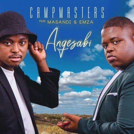 Campmasters - Angesabi ft. Masandi & Emza mp3 download free