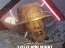Cassper Nyovest - Sweet And Short 2.0 Album zip mp3 download free 2021 full datafilehost fakaza