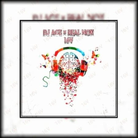 DJ Ace & Real Nox – 16V mp3 download free