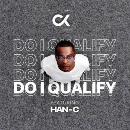 DJ Clock – Do I Qualify ft. Han-C mp3 download free