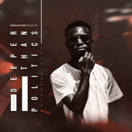 InQfive – Deeper Than Politics Album mp3 download free