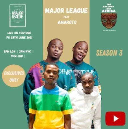 Major League, Reece & Zuma – Amapiano Live Balcony Mix B2B (S3 EP02) mp3 download free