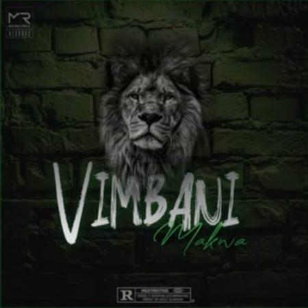 Makwa – Vimbani mp3 download free
