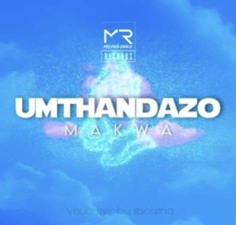 Makwa – uMthandazo mp3 download free