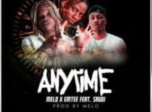 Melo & Emtee – Anytime ft. Saudi mp3 download free lyrics