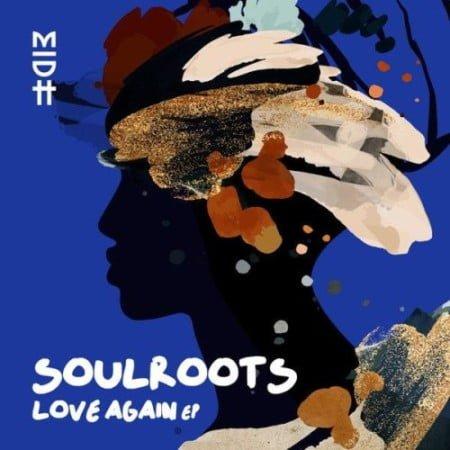 Soulroots & Zakes Bantwini – Love Again mp3 download free