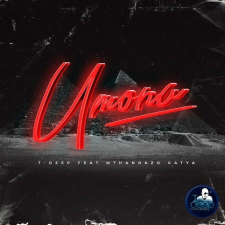 T-Deep - Umona ft. Mthandazo Gatya mp3 download free