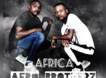 Afro Brotherz – Africa ft. Malphocal mp3 download free lyrics