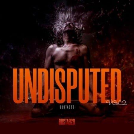 Busta 929 - Undisputed Vol 2 Album zip mp3 download free 2021 datafilehost full