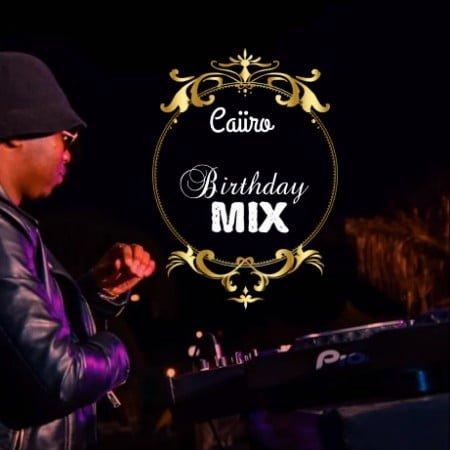 Caiiro – 30th Birthday Mix mp3 download free 2021 01 07