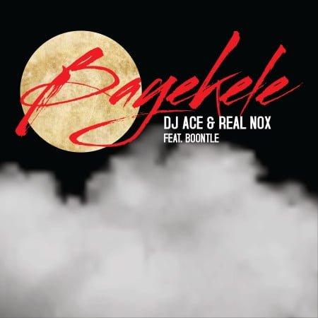 DJ Ace & Real Nox - Bayekele ft. Boontle mp3 download free lyrics