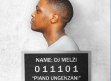 DJ Melzi - Piano Ungenzani ft. MFR Souls & Bassie mp3 download free lyrics