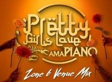 Dj Maphorisa & Kabza De Small - Pretty Girls Love Amapiano Zone 6 Venue Mix mp3 download free 2021 vol 6